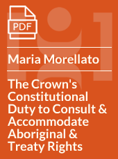 The Crown's Constitutional Duty to Consult and Accommodate Aboriginal and Treaty Rights